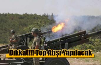 Çamurova'da Top Atışı Yapılacak