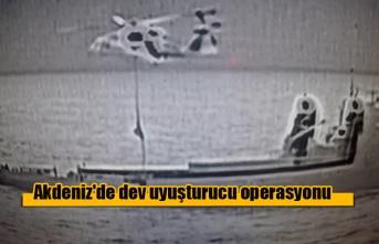 Akdeniz'de dev uyuşturucu operasyonu