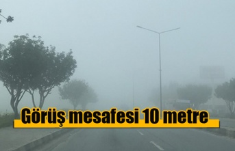 Dikkat sis var! Görüş mesafesi 10 metre