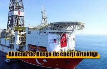 Akdeniz'de Rusya ile enerji ortaklığı