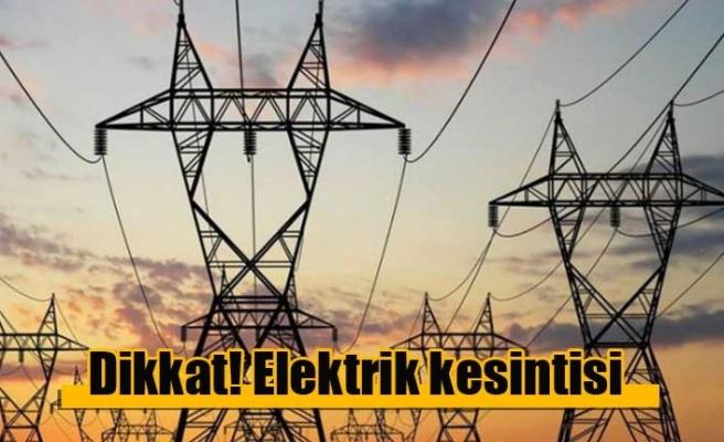 Bazı bölgelere elektrik verilemeyecek
