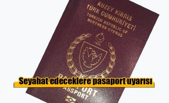 Türkiye'ye seyahat edeceklere pasaport uyarısı
