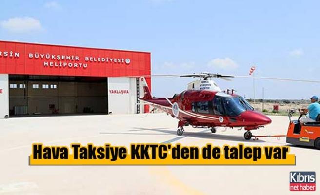Hava Taksiye KKTC'den de talep var