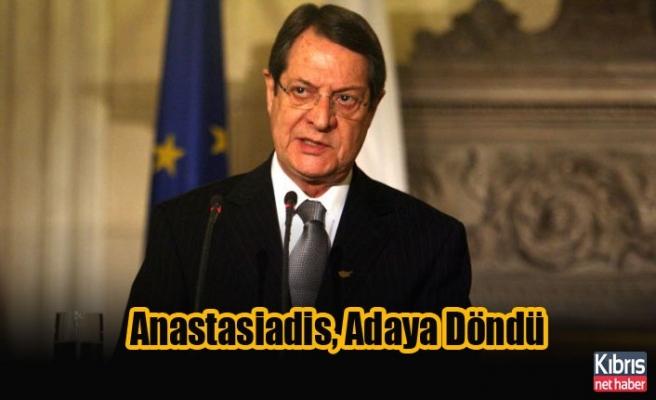 Anastasiadis, Bu Sabah Adaya Döndü
