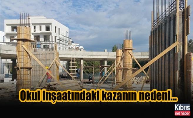 Bakanlık açıkladı: Okul inşaatındaki kazanın nedeni...