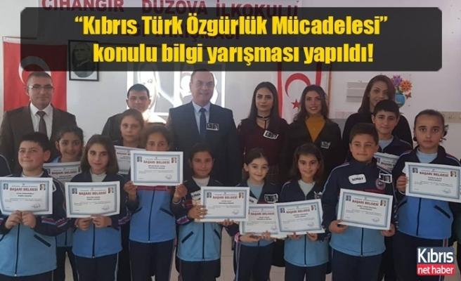"""""""Kıbrıs Türk Özgürlük Mücadelesi"""" konulu bilgi yarışması yapıldı!"""