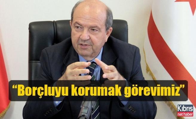 Tatar: Borçluyu korumak görevimiz