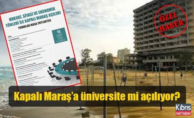 Kapalı Maraş'a üniversite mi açılıyor?