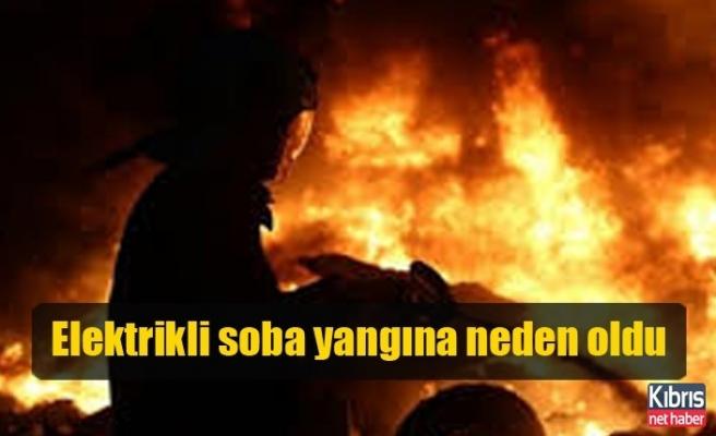 Elektrikli soba yangına neden oldu