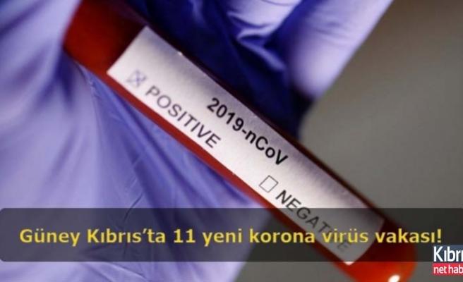 Güney Kıbrıs'ta 11 yeni korona virüs vakası!