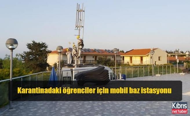 Karantinadaki öğrenciler için mobil baz istasyonu