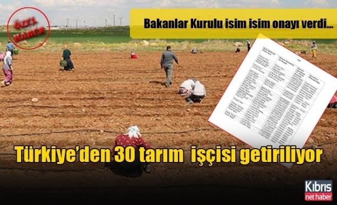 Türkiye'den 30 tarım  işçisi getiriliyor