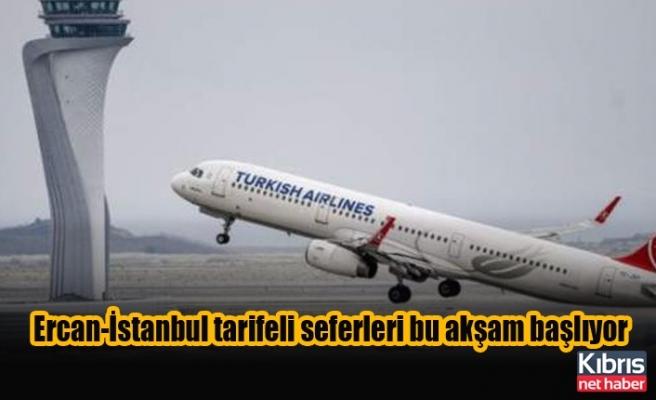 Ercan-İstanbul tarifeli seferleri bu akşam başlıyor