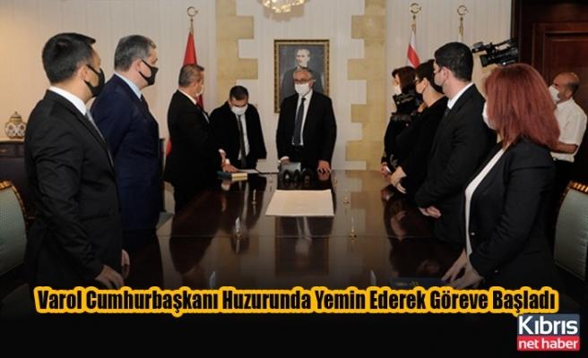 Varol Cumhurbaşkanı Huzurunda Yemin Ederek Göreve Başladı