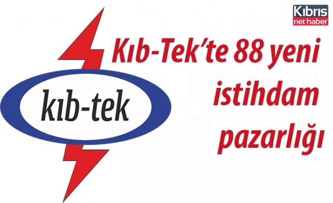 Kıb-Tek'e 88 yeni istihdam pazarlığı