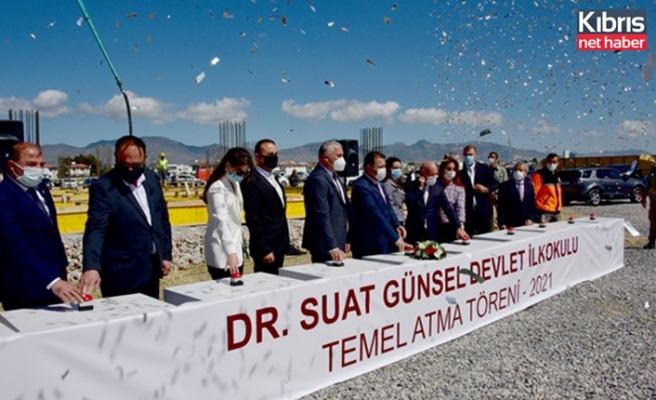 Dr. Suat Günsel Devlet İlkokulu'nun temeli törenle atıldı