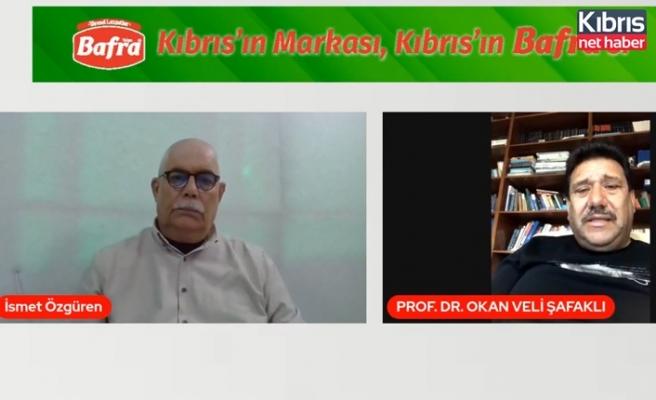 Prof. Dr. Şafaklı: KKTC Türkiye'nin arkasına yapışmış maşrapa gibi tıngır mıngır sallanıyor