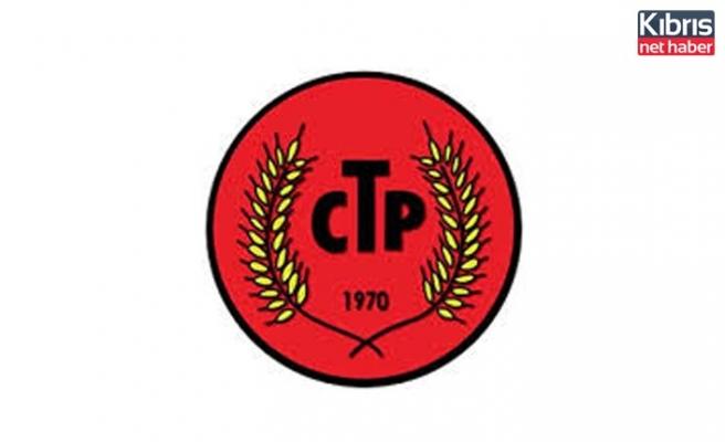 """CTP, """"1 Mayıs Barış ve Sosyal Adalet İçin Umut Mücadelede"""" yürüyüşüne katılacak"""