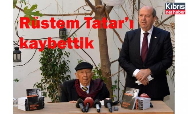 Rüstem Tatar'ı kaybettik
