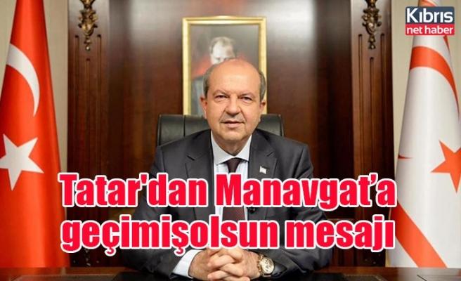 Cumhurbaşkanı Tatar'dan Manavgat yangınıyla ilgili mesaj