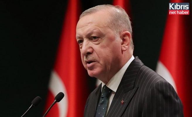Erdoğan: Tüm dünyaya KKTC'nin yanında olduğumuzun mesajını vereceğiz