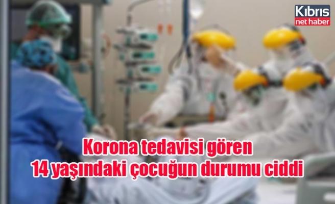Korona tedavisi gören 14 yaşındaki çocuğun durumu ciddi