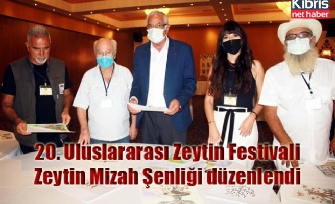 20. Uluslararası Zeytin Festivali-Zeytin Mizah Şenliği düzenlendi