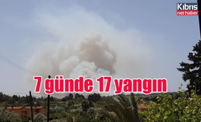7 günde 17 yangın