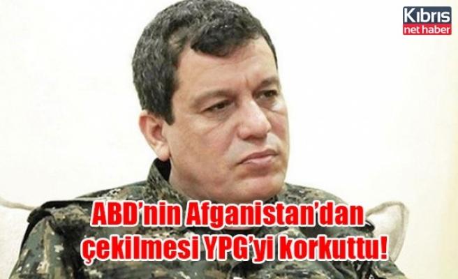 ABD'nin Afganistan'dan çekilmesi YPG'yi korkuttu!