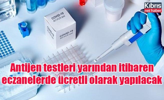 Antijen testleri yarından itibaren eczanelerde ücretli olarak yapılacak