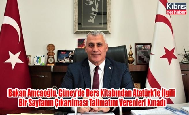Bakan Amcaoğlu, Güney'de Ders Kitabından Atatürk'le İlgili Bir Sayfanın Çıkarılması Talimatını Verenleri Kınadı