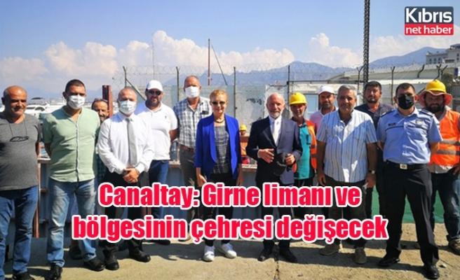 Canaltay: Girne limanı ve bölgesinin çehresi değişecek