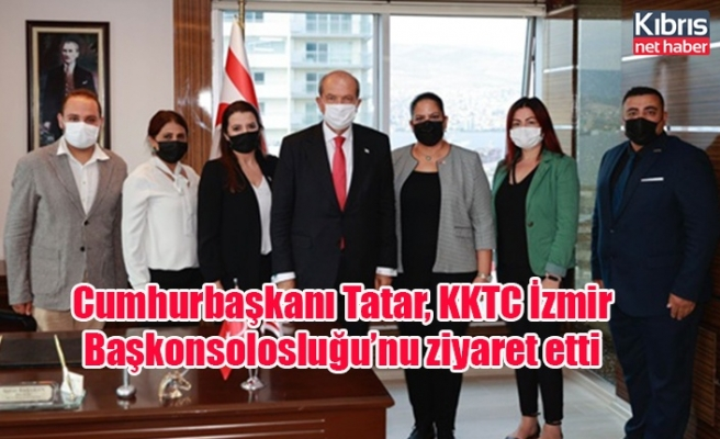 Cumhurbaşkanı Tatar, KKTC İzmir Başkonsolosluğu'nu ziyaret etti