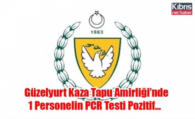 Güzelyurt Kaza Tapu Amirliği'nde 1 Personelin PCR Testi Pozitif…