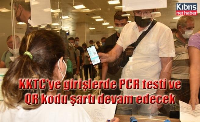 KKTC'ye girişlerde son 72 saatte yapılmış negatif PCR testi ve QR kodu şartı devam edecek