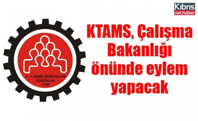 KTAMS, Çalışma Bakanlığı önünde eylem yapacak