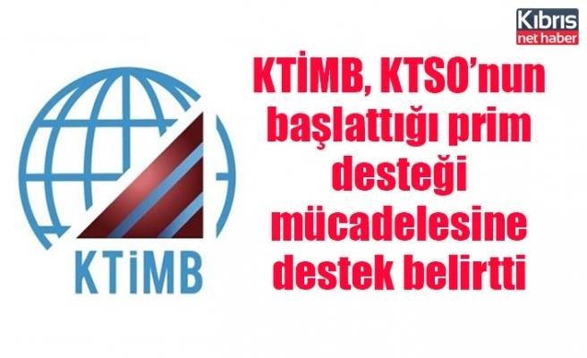 KTİMB, KTSO'nun başlattığı prim desteği mücadelesine destek belirtti