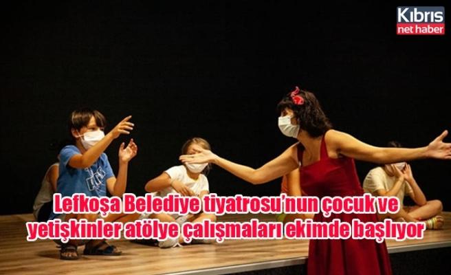 Lefkoşa Belediye tiyatrosu'nun çocuk ve yetişkinler atölye çalışmaları ekimde başlıyor