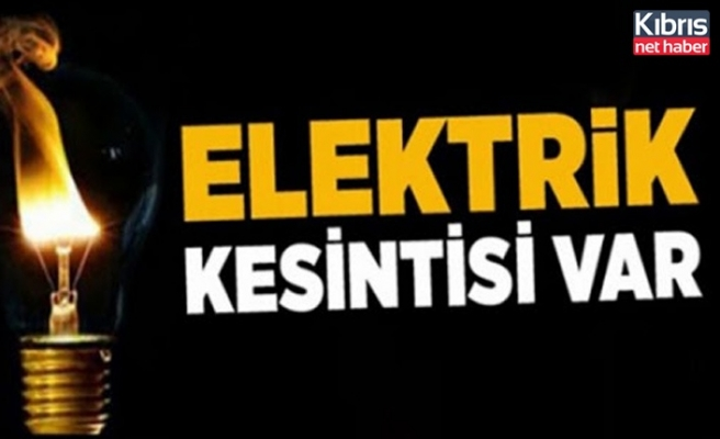 Lefkoşa'da ve Girne'de bazı bölgelere elektrik verilmeyecek