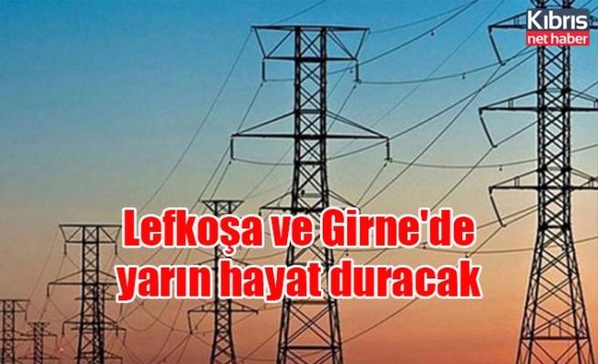 Lefkoşa ve Girne'de yarın hayat duracak