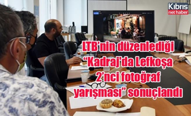 """LTB'nin düzenlediği """"Kadraj'da Lefkoşa 2'nci fotoğraf yarışması"""" sonuçlandı"""