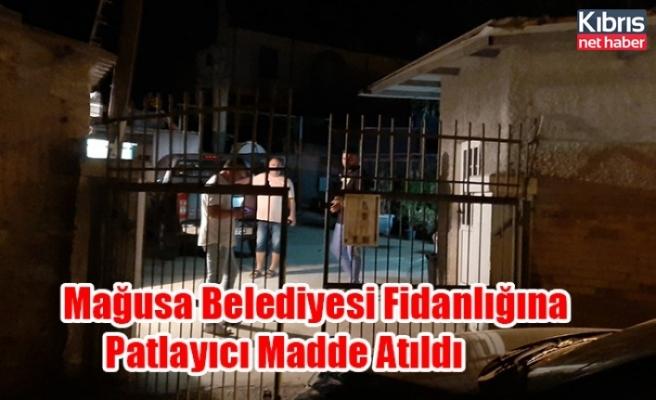 Mağusa Belediyesi Fidanlığına Patlayıcı Madde Atıldı!