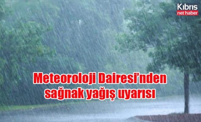 Meteoroloji Dairesi'nden sağnak yağış uyarısı