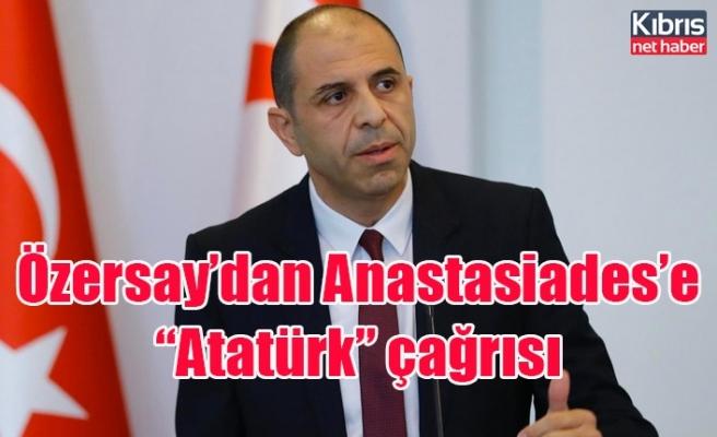 """Özersay'dan Anastasiades'e """"Atatürk"""" çağrısı"""