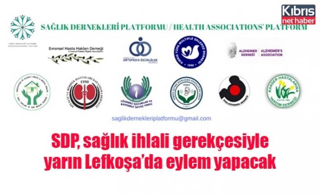 SDP, sağlık ihlali gerekçesiyle yarın Lefkoşa'da eylem yapacak