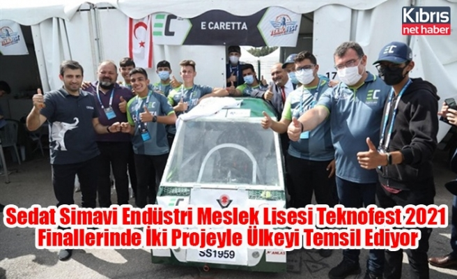 Sedat Simavi Endüstri Meslek Lisesi Teknofest 2021 Finallerinde İki Projeyle Ülkeyi Temsil Ediyor