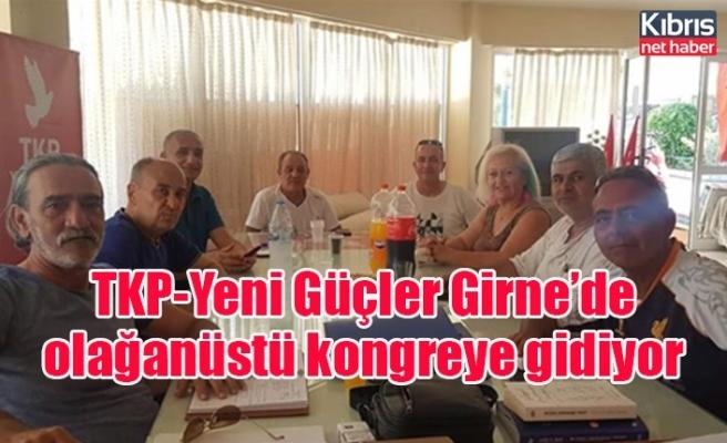 TKP-Yeni Güçler Girne'de olağanüstü kongreye gidiyor