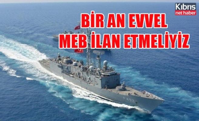 Cihat Yaycı'dan Doğu Akdeniz uyarısı: Bir an evvel MEB ilan etmeliyiz