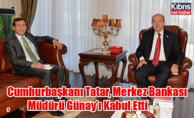Cumhurbaşkanı Tatar, Merkez Bankası Müdürü Günay'ı Kabul Etti