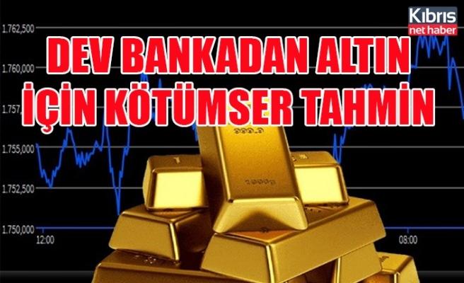Dev bankadan altın için kötümser tahmin